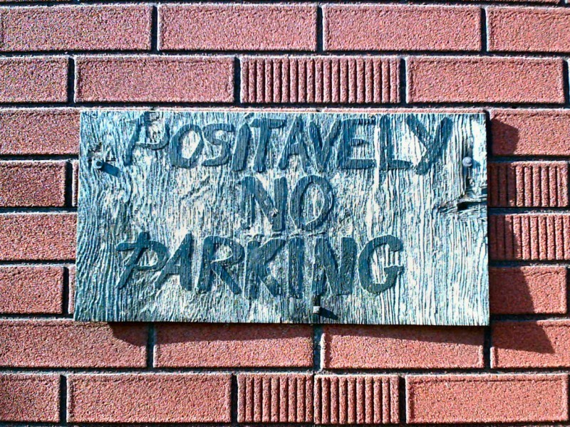 Positavely No Parking