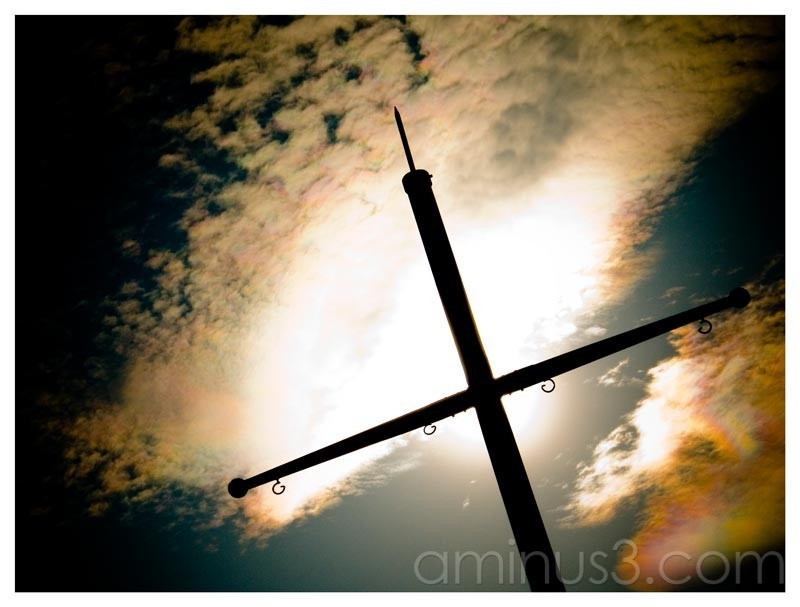 Life – High Light Behind Your Cross