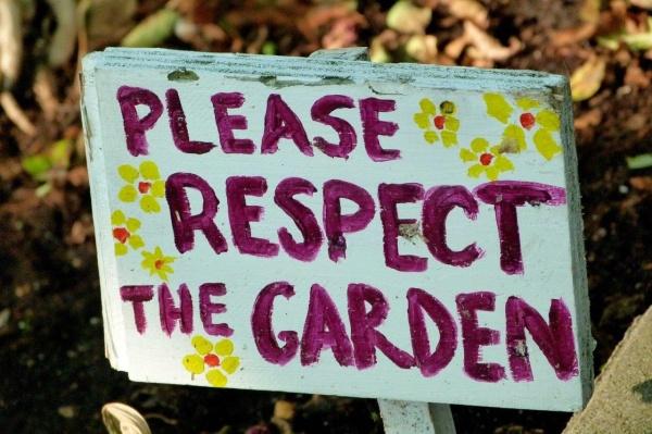 Respect the garden