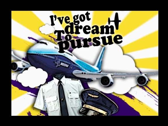 You've got dream to pursue