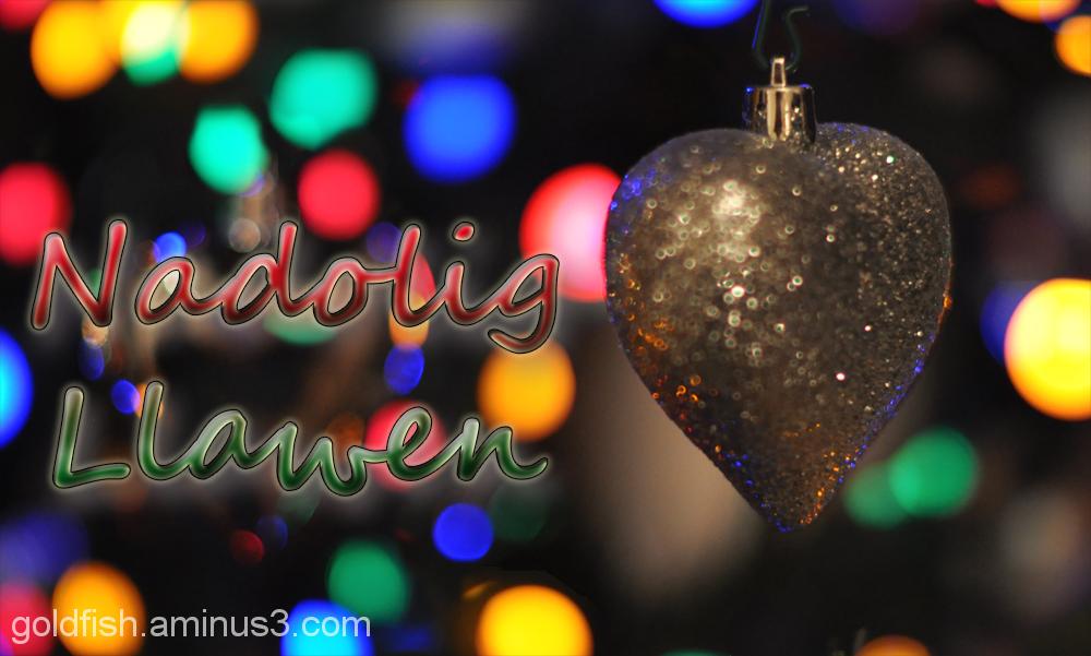 Nadolig Llawen - Happy Christmas