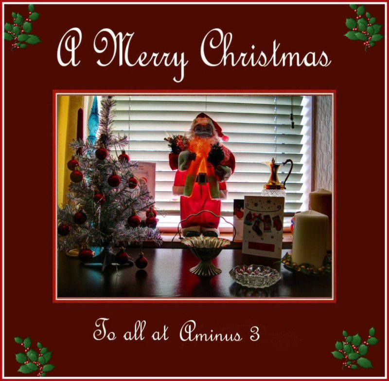 Merry Xmas to all at Aminus 3