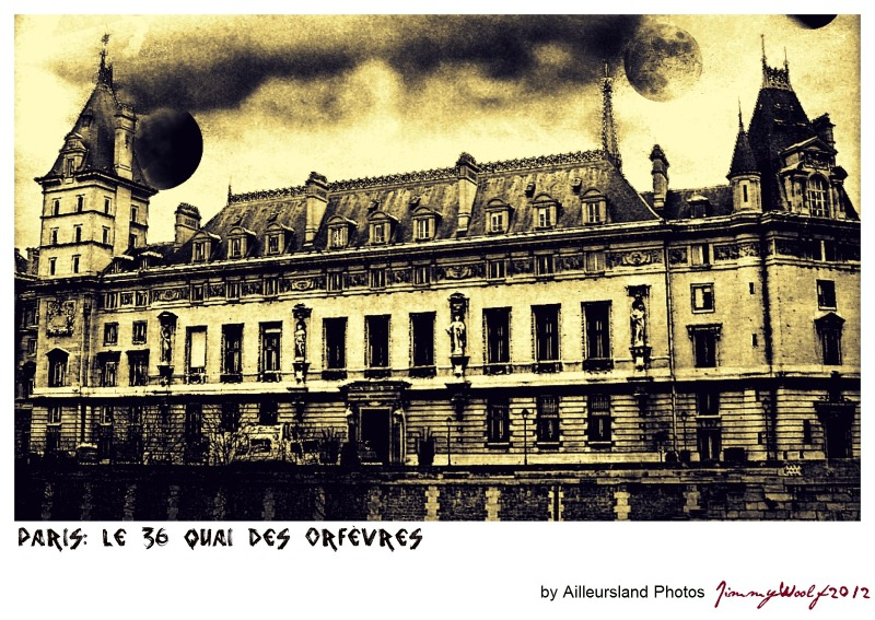 Paris 36 quai des orf vres art design photos ailleursland photos - Police judiciaire paris 36 quai des orfevres ...