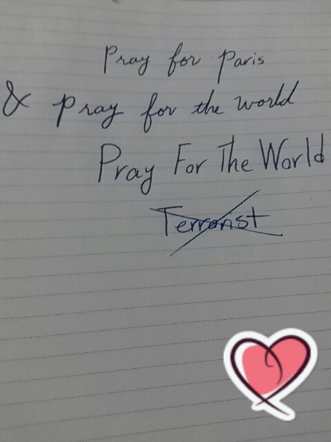 pray for Paris & ptay for the world