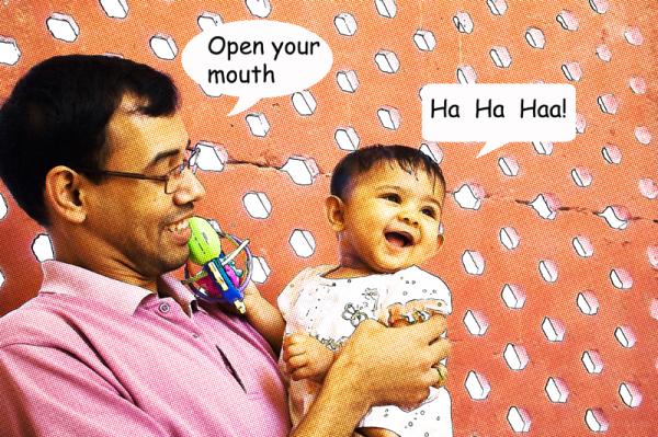 open your mouth ... ha ha haa!
