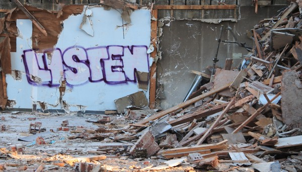 Message at a demolition site.