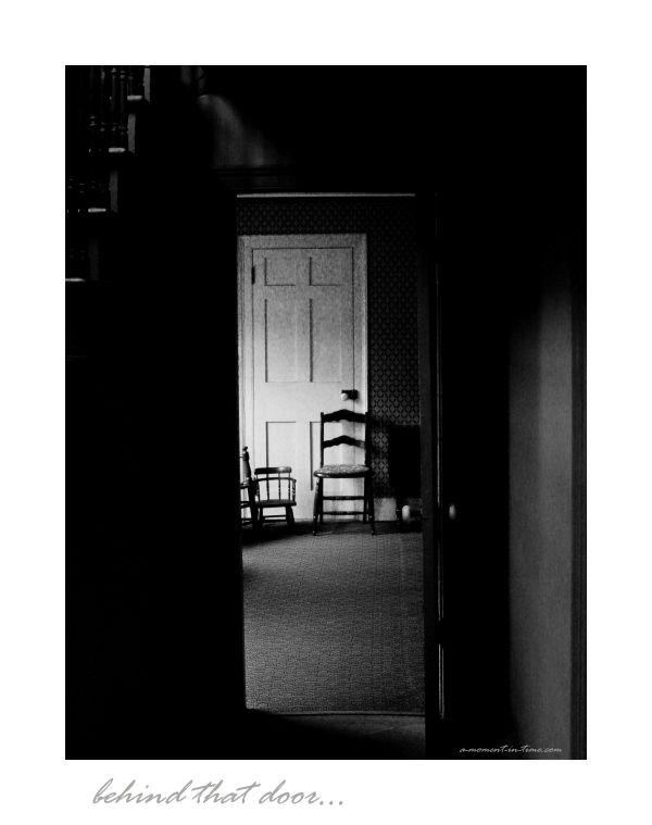 Behind that Door...