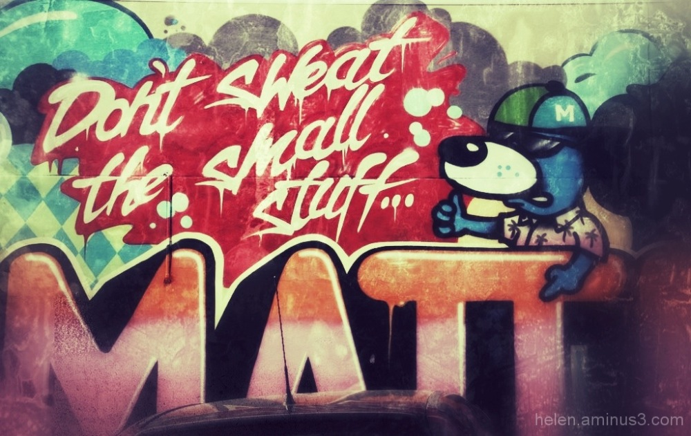 Don't sweat the small stuff - Other people's art