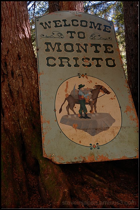 A welcome sign at Monte Cristo.