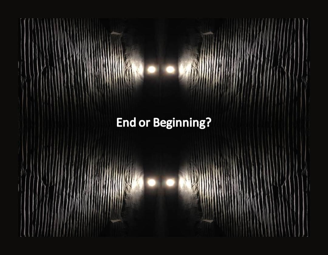 end or beginning?