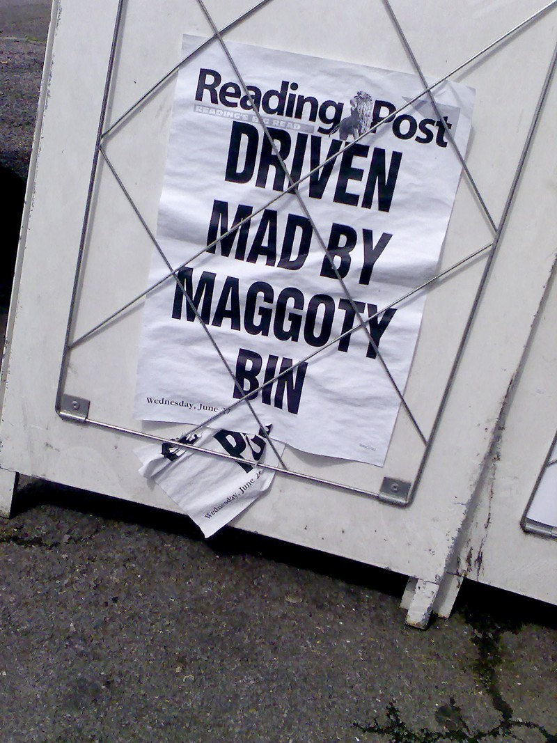 DRIVEN MAD BY MAGGOTY BIN