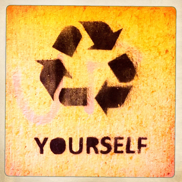Recycle Yourself