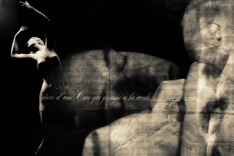 Rêver d'une âme qui grimpe à la corde ...