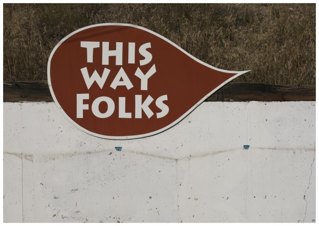 This Way Folks