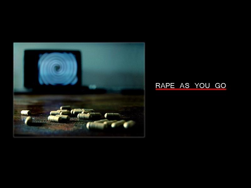Medication: rape as you go