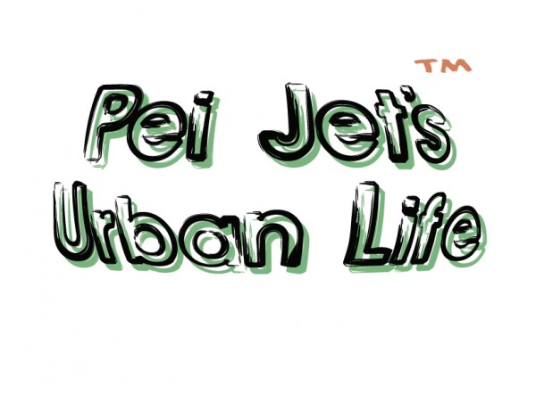 Pei Jet's Urban Life...