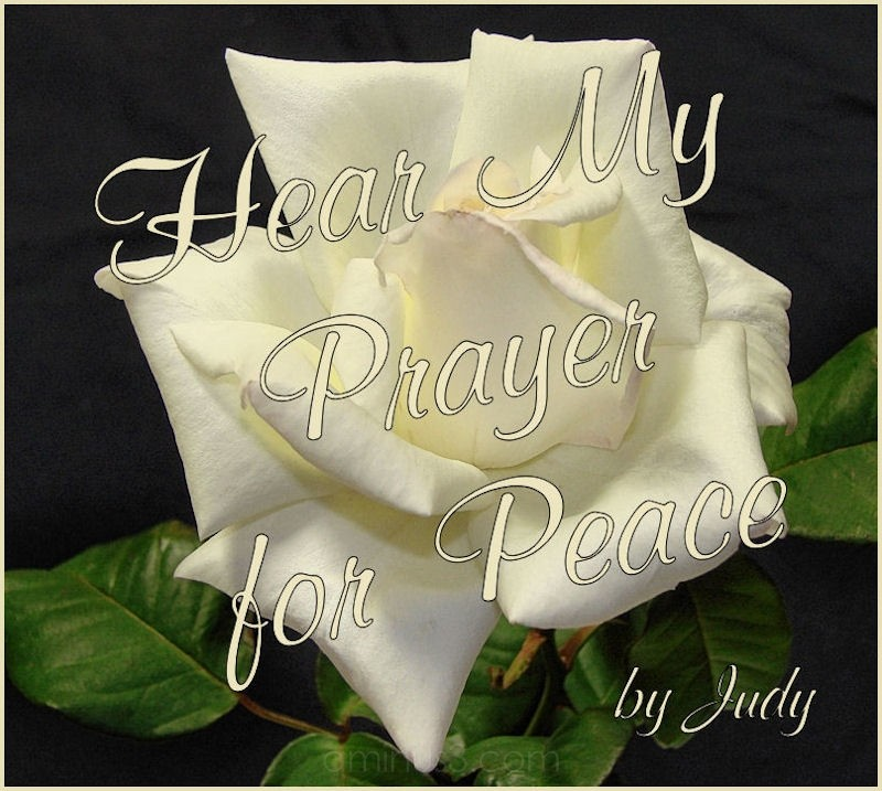 C D ... Hear My Prayer for Peace