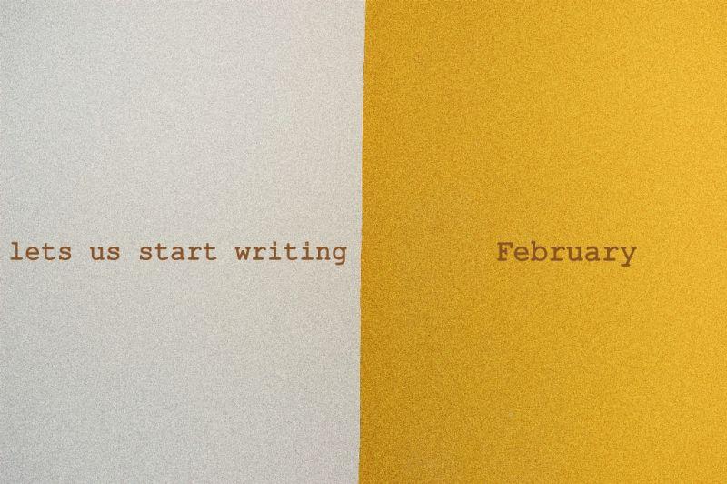 Let us start writing February