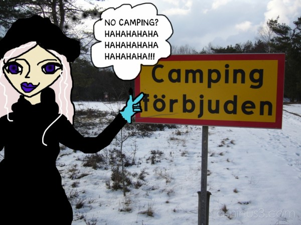 No camping. (An April fools' joke?)