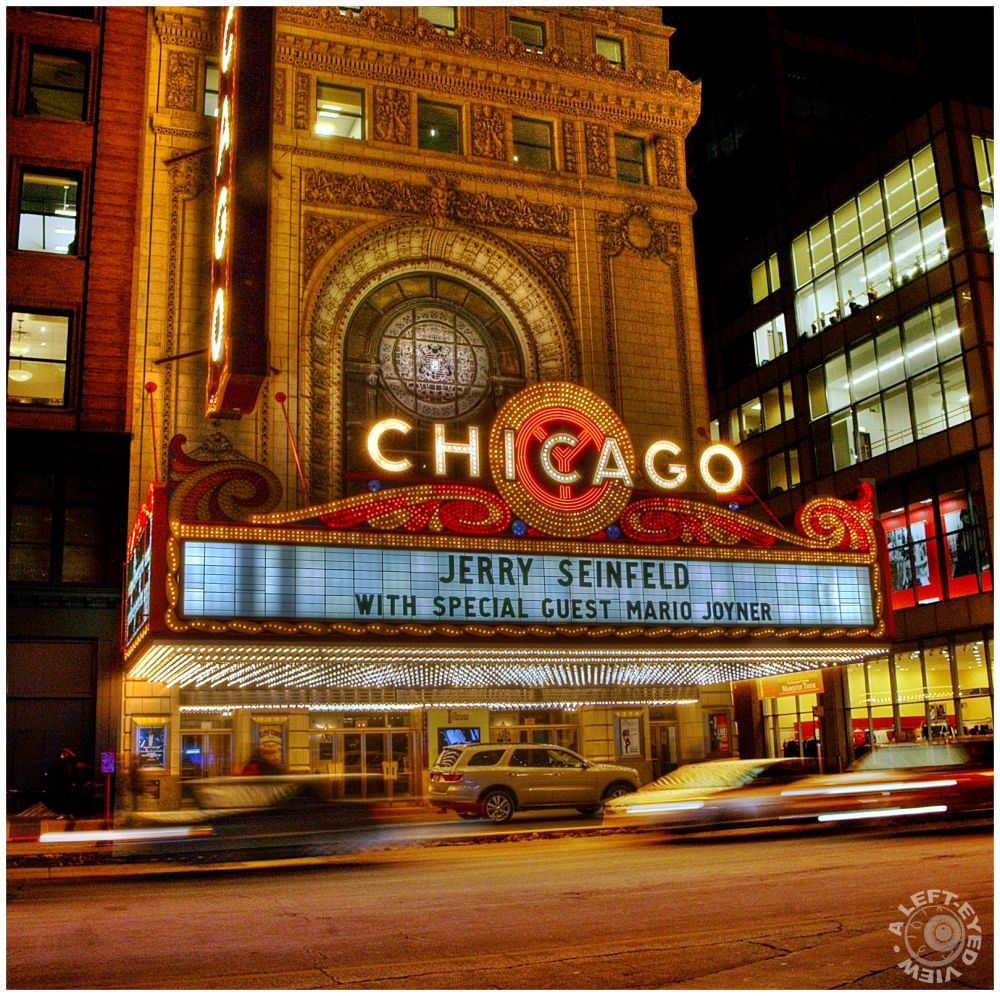 """Chicago Theatre"", marquee, ""A Left-Eyed View"""
