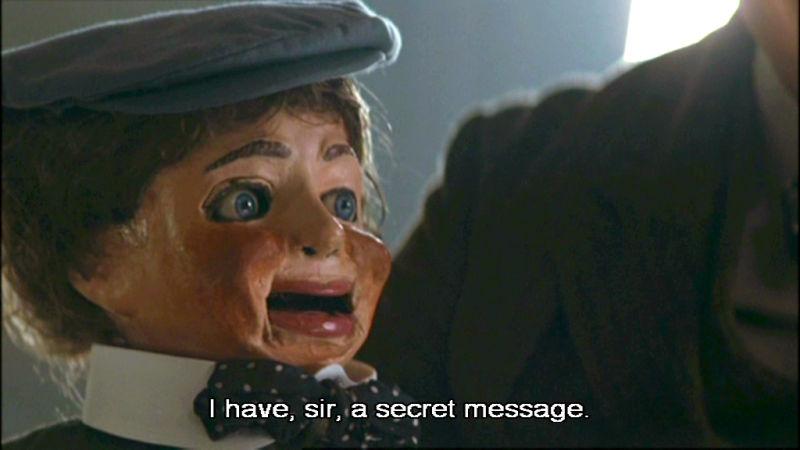 I have, sir, a secret message