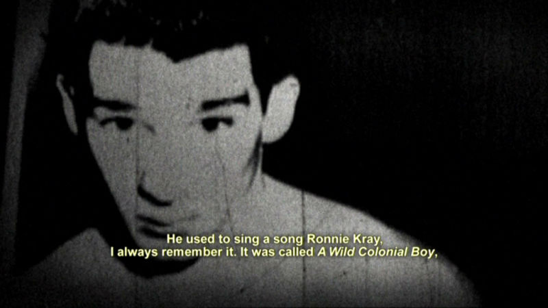 He used to sing a song Ronnie Kray...