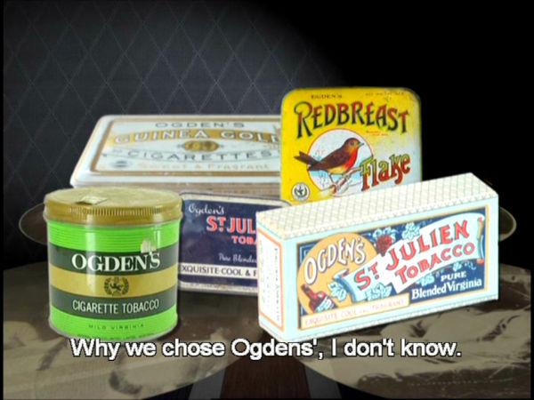 Why we chose Ogdens', I don't know