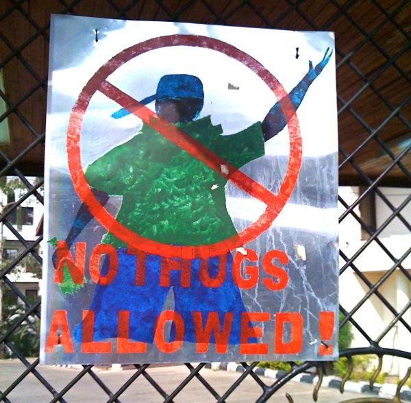 No Thugs sign, Abuja, Nigera
