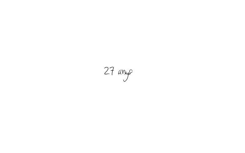 27 anys i ...