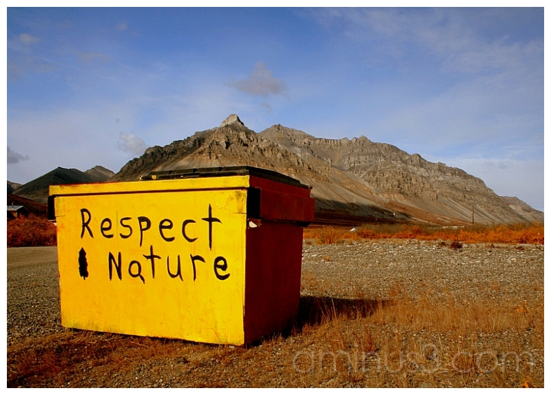 Respect Nature (Anaktuvuk Pass, Alaska)
