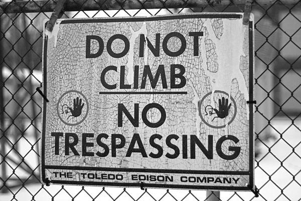 trespassing. . .