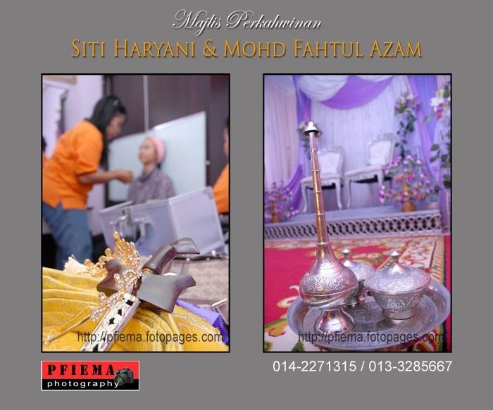 Majlis Perkahwinan Siti Haryani & Mohd Fahtul Azam