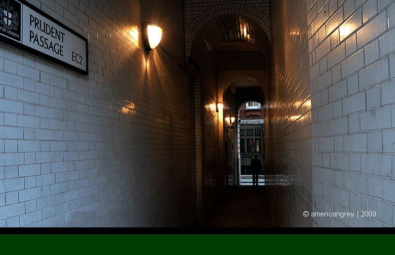 London City Walk : Prudent Passage