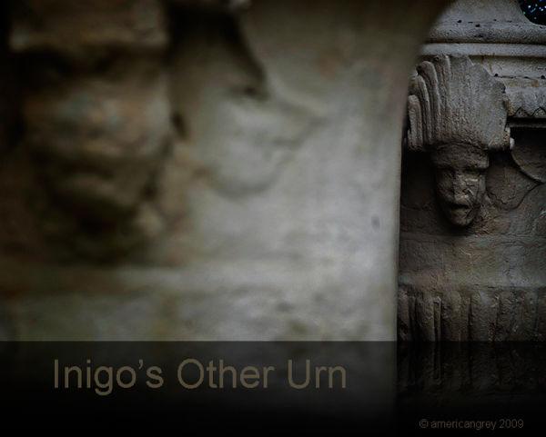 Inigo's Other Urn