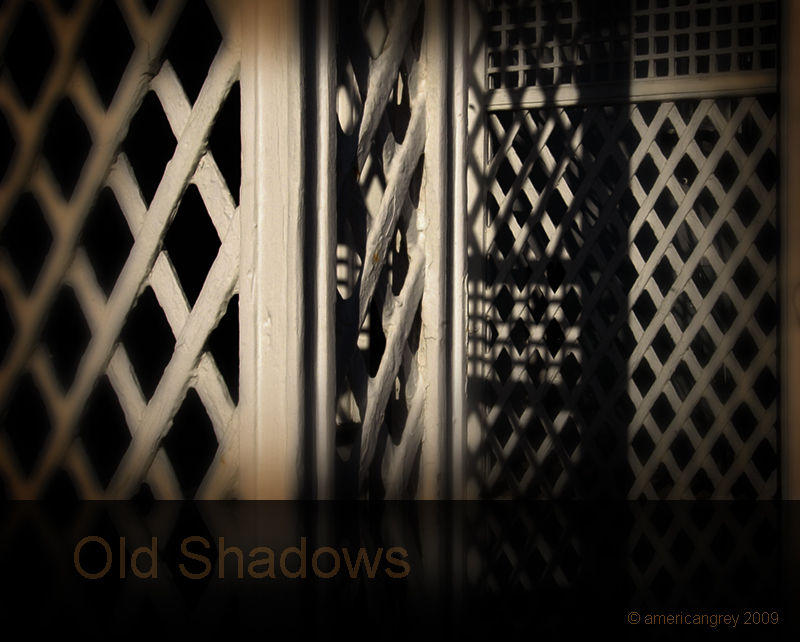 Old Shadows