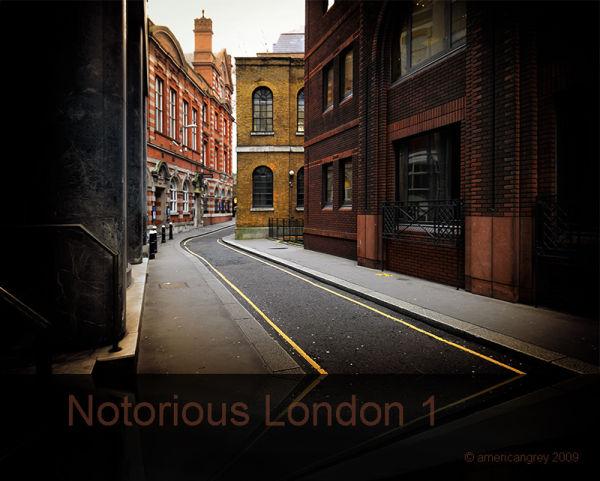 Notorious London 1