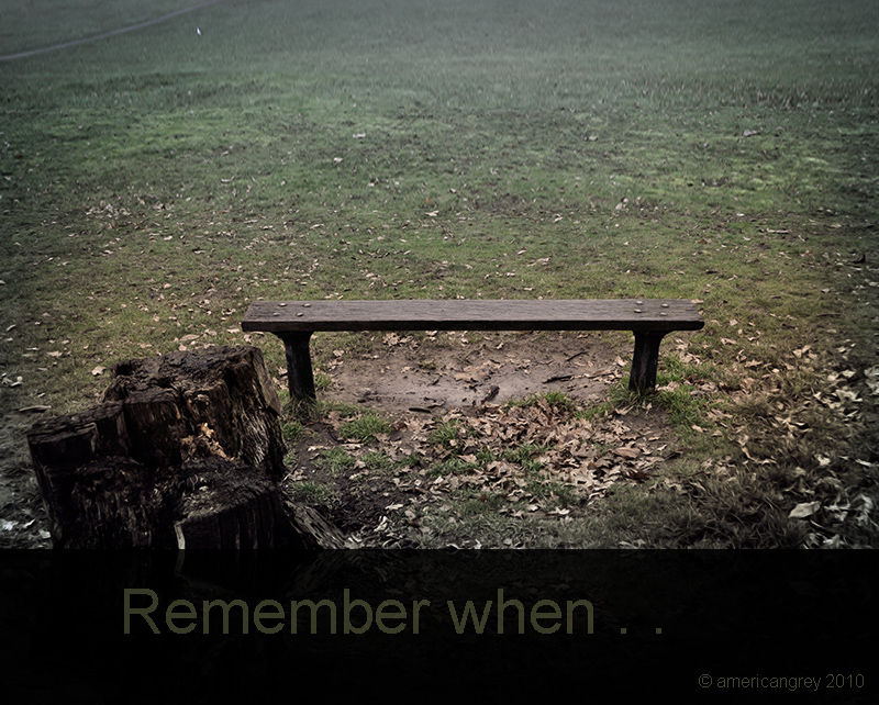 """Remember when . ."