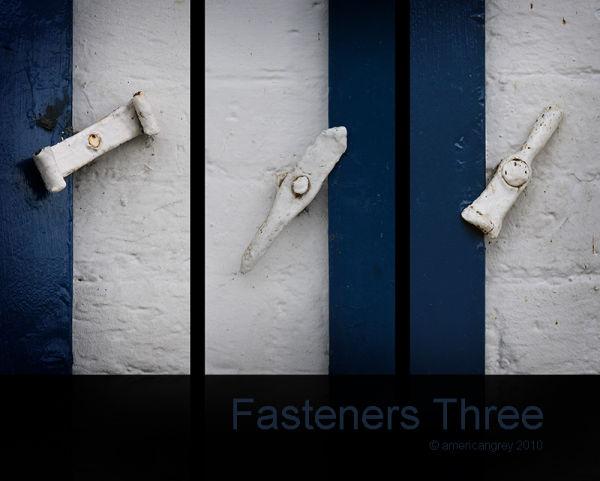 Fasteners Three