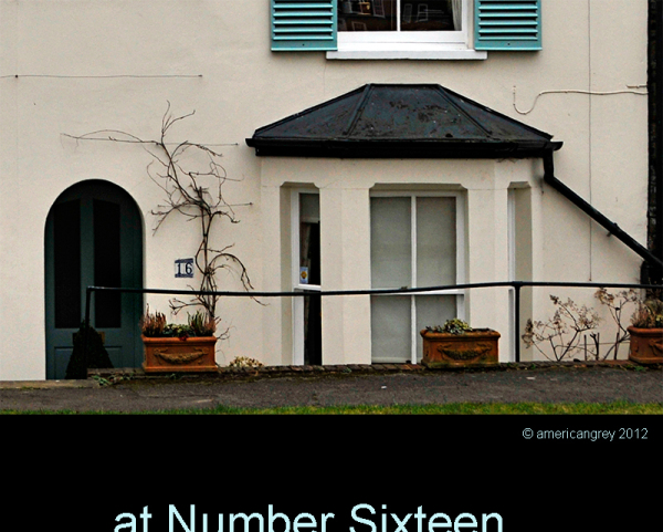 . . at Number Sixteen