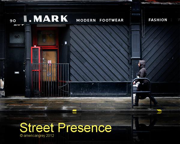Street Presence