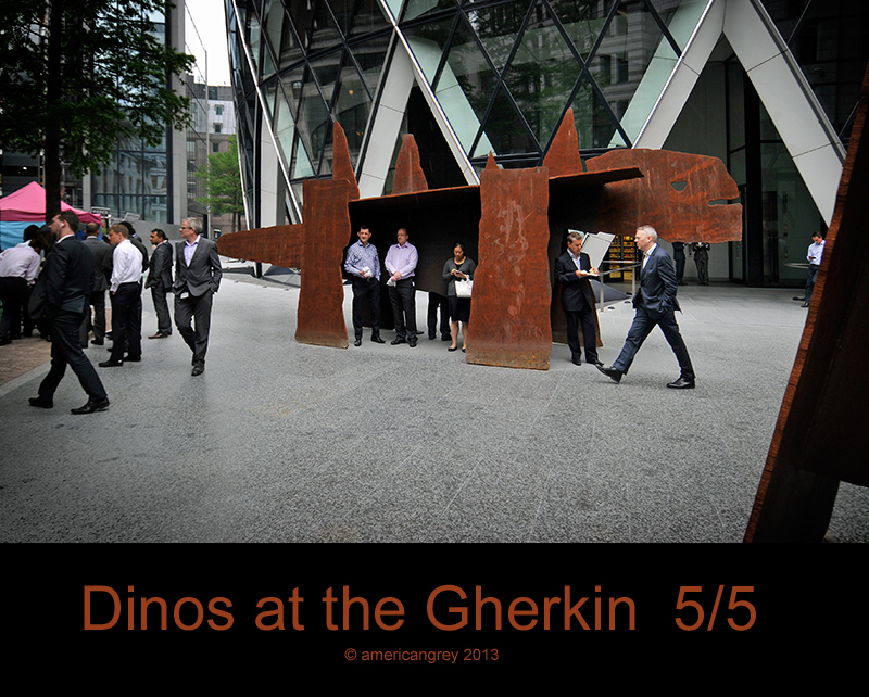 Dinos at The Gherkin  5/5