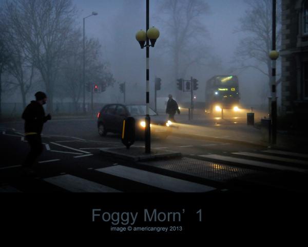 Foggy Morn' 1