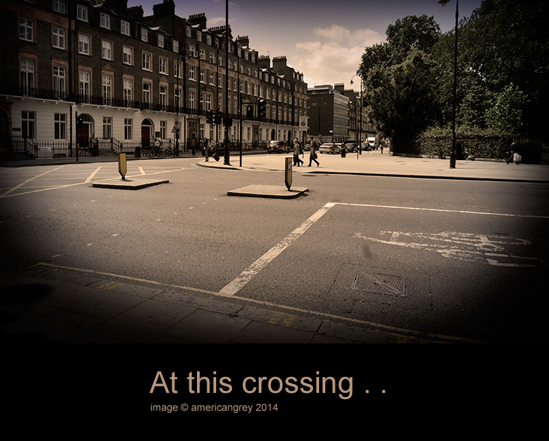 At this crossing . .