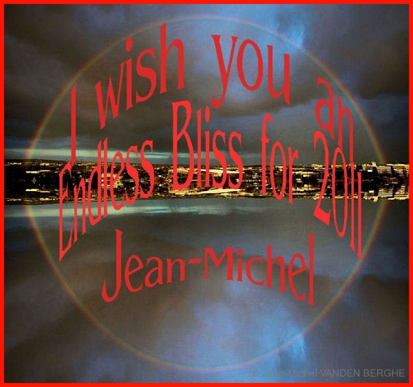 I Wish You an Endles Bliss for 2011