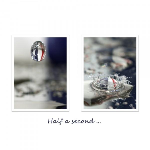 Half a second ...
