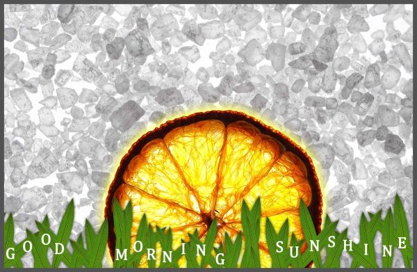 Good morning sunshine ...