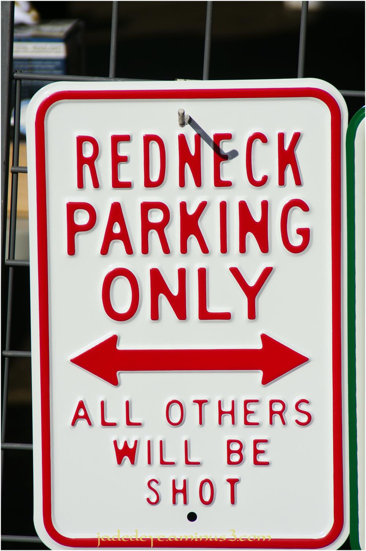 Redneck Parking Only!