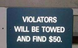 Violators Will Be Towed...