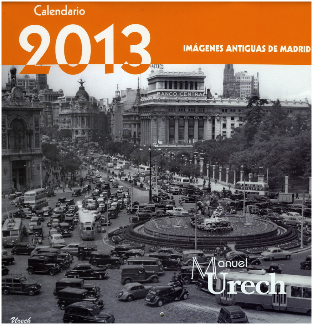 2013 calendar with old photos from Madrid by Urech