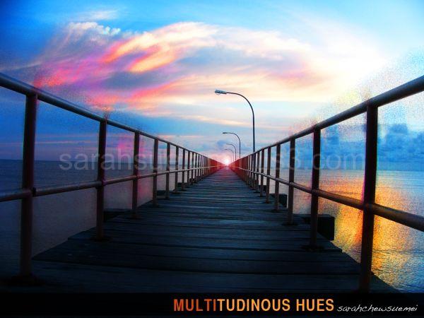 Multitudinous Hues